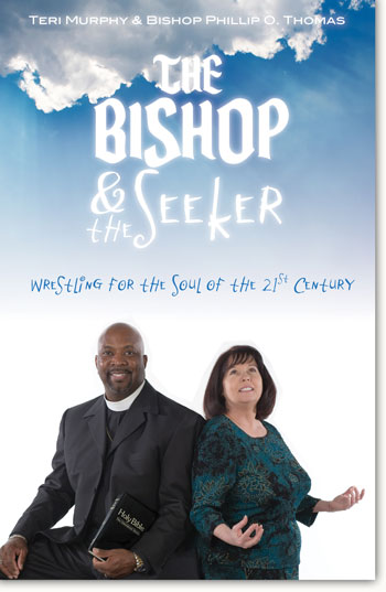 The Bishop and the Seeker: Wrestling for the Soul of the 21st Century